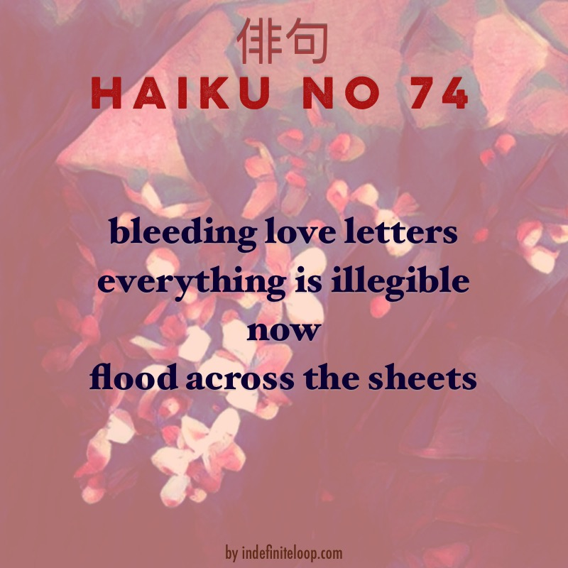 Haiku No. 74 - Smudged Ink.