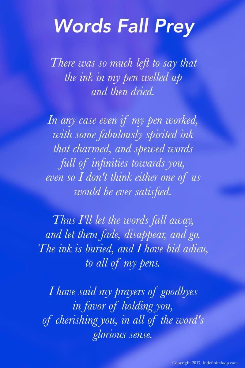 Words Fall Prey - Poem - Copyright indefiniteloop.com