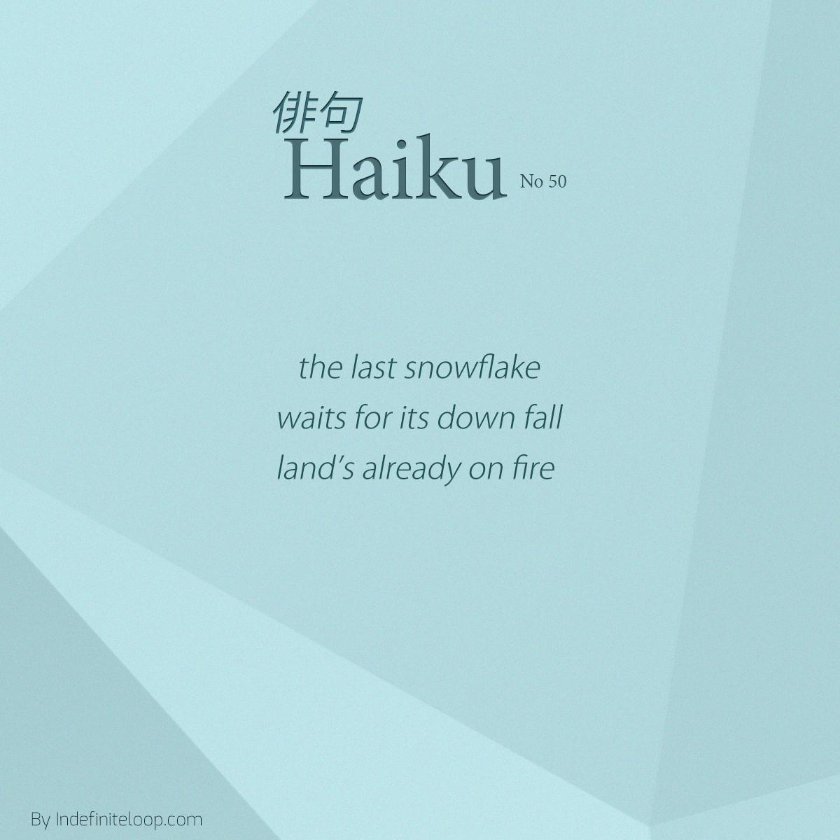 indefiniteloop.com - Haiku No. 50 - Burning Land.
