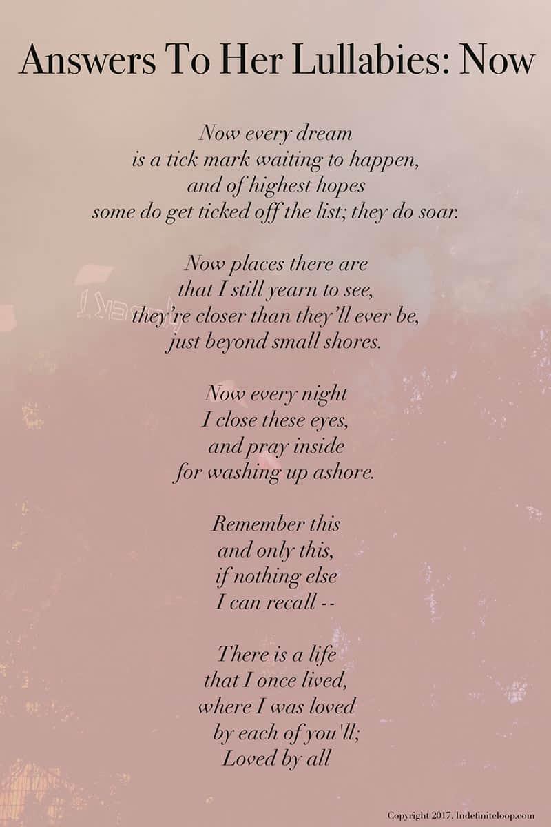 Answers To Her Lullabies: Now - Poem - Copyright indefiniteloop.com