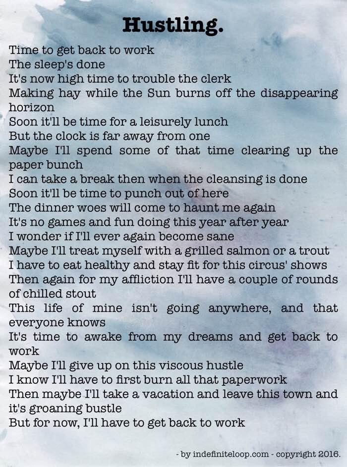Hustling - Poem - Copyright indefiniteloop.com