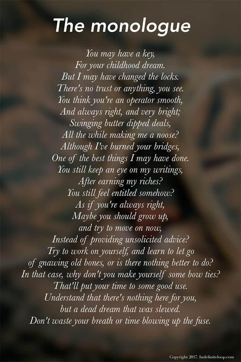 The Monologue - Poem - Copyright indefiniteloop.com