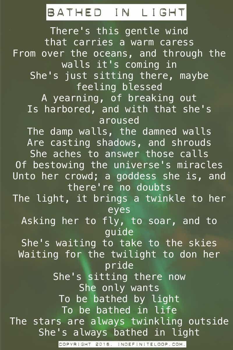 Bathed In Light - Poem - Copyright indefiniteloop.com