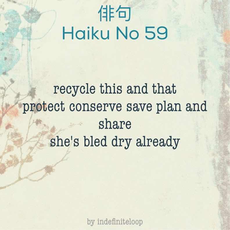 indefiniteloop.com - Haiku No. 59 - Earth Day.