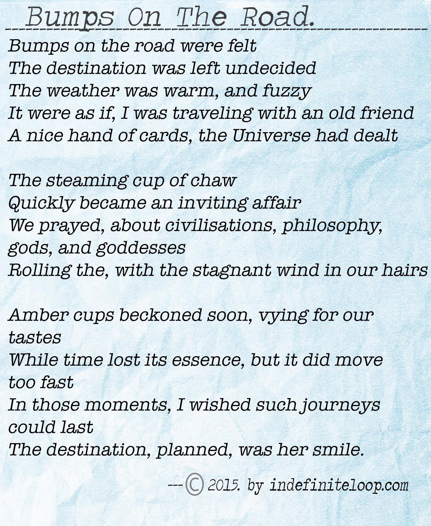 Bumps On The Road - Poem - Copyright indefiniteloop.com